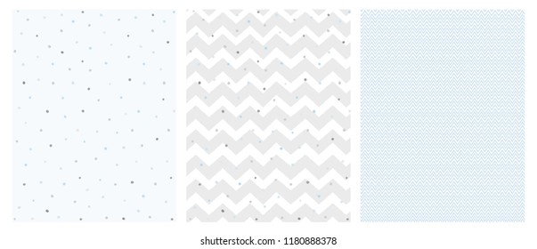 Set of 3 Bright Delicate Chevron and Dots Vector Patterns. Irregular Tiny Dots Pattern. Grey and Blue Chevron Designs. White, Gray and Blue Pastel Colors.