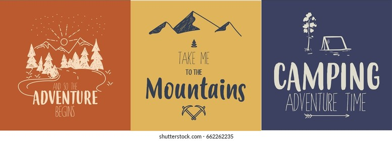 Set of 3 colorful camping logos. Traveling quotes. Vector. Fully editable, resizable.