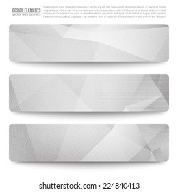 Set of 3 light grey vector web banners. Abstract vector polygonal bright background. Vector web buttons. Design vector elements