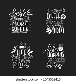 Set of 4 coffee lettering typography designs. Hand drawn lettering phrase. Modern motivating calligraphy decor. Scrapbooking or journaling card with quote.