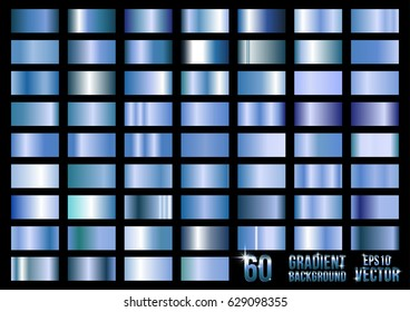 Set of 60 blue metal gradients, swatches collection. Different gradation design