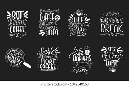 Set of 8 coffee lettering typography designs. Hand drawn lettering phrase. Modern motivating calligraphy decor. Scrapbooking or journaling card with quote.