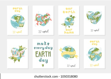 Set of 8 cute ready-to-use gift ecology postcards with the earth, ribons, lettering, flowers. Happy Earth day posters. Go green. Vector illustration.