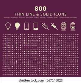 Set of 800 Minimal Thin Line and Solid Icons ( Multimedia, Business , Ecology , Education , Fitness , Medical , Family , Shopping , Transport and Constrction ) . Vector Isolated Elements.