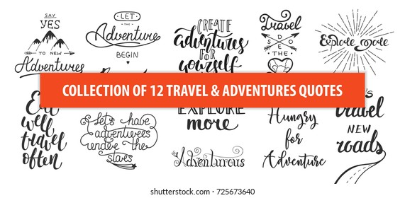 Set of adventure and travel vector hand drawn unique typography design element for greeting cards, decoration, prints and posters. Modern calligraphy. Handwritten lettering.