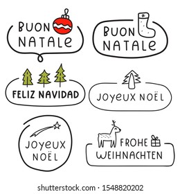 Set of badges - buon natale, feliz navidad, joyeux noël, frohe weihnachten it's merry christmas in german, italian, french, spanish. Vector illustrations for greeting card,  t shirt, design.