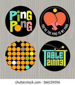 set of badges or buttons promoting ping pong, table tennis