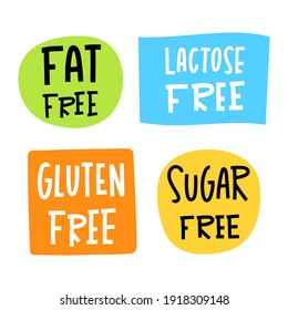 Set of badges with hand drawn inscriptions Fat free, Lactose free, Gluten free, Sugar free - Healthy production, food intolerance sticker - Label of eco, bio products - Vector illustration isolated