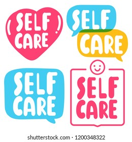 Set of badges. Self care concept. Hand drawn vector illustrations, quote, lettering for postcard, t shirt, print,  posters, wear.