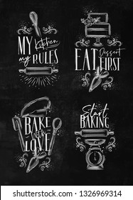 Set of bakery letterings my kitchen rules, eat dessert first, bake with love in hand drawing style on chalk background.