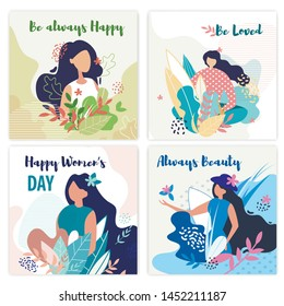Set Banner Inscription be Always Happy, be Loved.  Poster is Written Happy Womens Day, Always Beauty. Woman Walks Through Forest or Park. Girl Posing In Flowers and Grass. Vector Illustration.