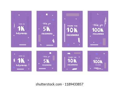 Set of banners for internet networks. 1K, 5K, 10K, 100K followers thank you social media templates for posts and stories. Vector illustration.