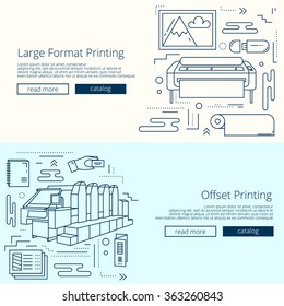 Set of  banners for printing house or print shop. Offset machine and large format plotter icons with other objects. Creative templates for copy center and publishing house.
