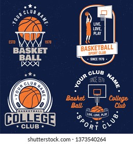 Set of basketball club badge. Vector illustration. Graphic design for t-shirt, tee, print or apparel. Vintage typography design with basketball hoop and ball silhouette.