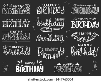 Set of birthday greetings, hand drawn lettering. A collection of postcards on a black background with modern inscriptions, in the style of chalk board. Card, poster, holiday.