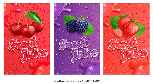 Set of blackberry, cherry and strawberry fresh juice banner with splash. Template for brand, label, emblem, store, packaging, advertising, poster.Vector illustration of healthy juicy vitamin drink.