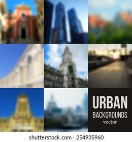 Set of Blurred Urban Backgrounds. Vector illustration. City unfocused backdrop for travel design.