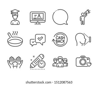 Set of Business icons, such as Speech bubble, Online video, Brand ambassador, Student, Cashback, Photo camera, Teamwork, Ranking, Approve, Project deadline, Face id, Frying pan line icons. Vector