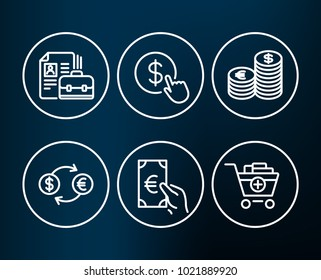 Set of Buy currency, Currency exchange and Finance icons. Vacancy, Add products signs. Money exchange, Banking finance, Eur cash. Hiring job, Euro and usd, Shopping cart.  Editable stroke. Vector