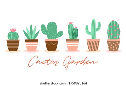 Set of cactus plants in garden pottery with hand written font in flat design. Cactus and succulent concept vector illustration on white background.