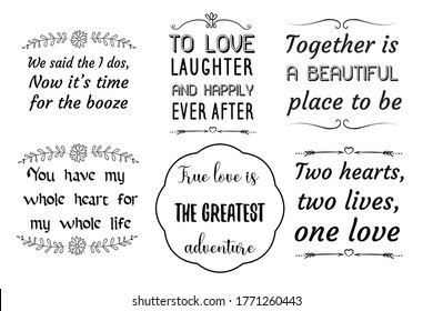 Set of Calligraphy sayings for print. Vector Quotes about marriage and wedding.