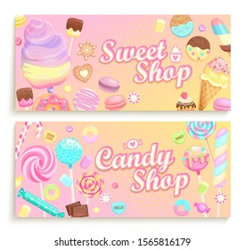 Set of candy shop welcome banners. Inviting posters with sweets -candy,macaroon,candy cane,lollipop,caramel,marmalade,ice cream,cotton candy.Template for confectionery,sweet shops,candyshops. Vector