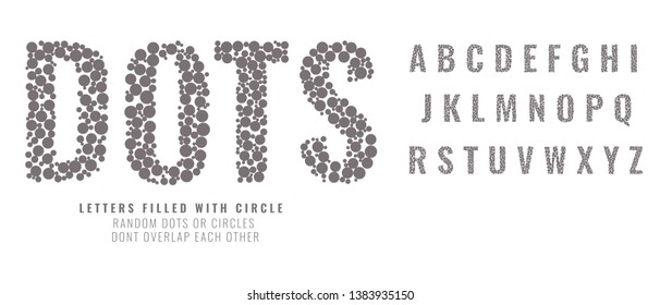 Set of capital letters made from dots or filled with circles. Creative fonts vector illustration.