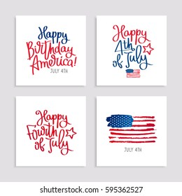 Set of cards to the Birthday of America. 4th of July. Lettering and calligraphy. Vector illustration on white background.