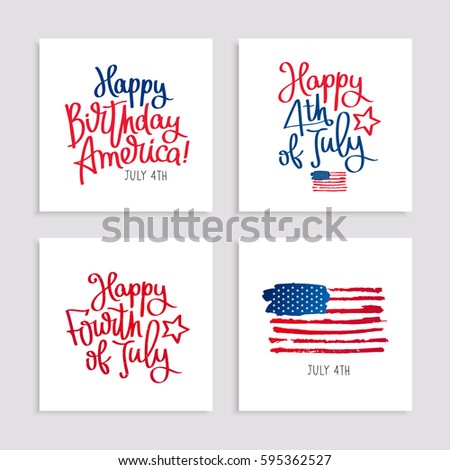 Set Of Cards To The Birthday America 4th July Lettering And Calligraphy