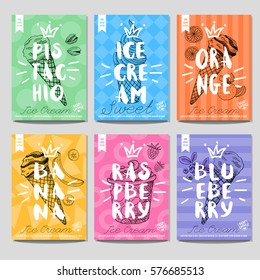 Set of cards, posters, sketch style . Ice cream, sweet, pistachio, orange, banana, raspberry, blueberry, best choice, heart, crown. Lettering, retro background. Hand drawn vector.