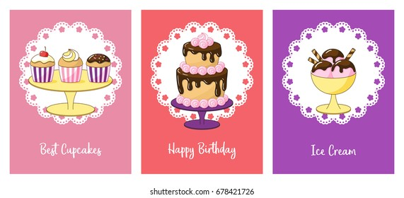 Set of cards with sweets. Capcakes, two-story cake with marshmallows and ice cream with chocolate topping. Vector backgrounds.