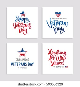 Set of cards to Veterans Day. Honoring all who served. Calligraphy and lettering. Vector illustration on white background. American flag.