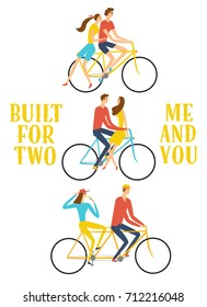 Set of cartoon pairs in love riding a bicycle. Built for two me and you title. Love and romantic illustration for your design.