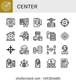 Set of center icons such as Target, Service, Tech support, Online support, Data storage, Support, Computer storage, Server, Center of gravity, Database, Connection, Receptionist