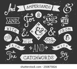 "A set of chalkboard style catchwords and ampersands. Hand drawn words ""and"", ""for"", ""from"", ""with"", ""the"", ""by"". Decorative design elements and embellishments."