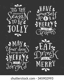 A set of chalkboard style Christmas typographic designs. Traditional Christmas messages, phrases and quote templates.