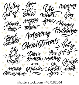 Set of Christmas brush calligraphy: Merry Christmas, Happy holidays, Let it snow, Holly Jolly, Oh what fun, Merry and Joy, Jingle Bells, Merry and Bright, Holy Night, Best Wishes, Dear Santa, Be merry
