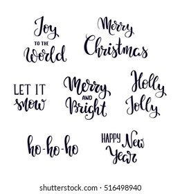 Set of Christmas hand lettering elements. Holly Jolly. Let it snow. Joy to the World. Merry Christmas. Merry and Bright. Happy New Year. Ho-ho-ho. Vector illustration