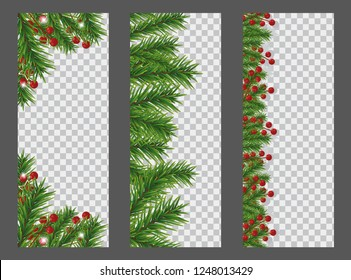 Set Christmas and New Year vertical banner with garland or border of Christmas tree branches and holly berries on transparent background. Holidays decoration. Vector illustration.