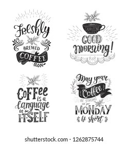 Set of Coffee quotes . Vector hand-drawn lettering . Decoration for restaurant and bar. Calligraphic and typographic design. Coffee plant.