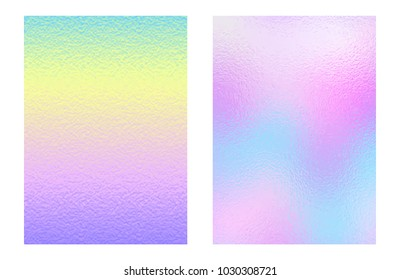 Set of colorful holographic backgrounds. Vector illustration.