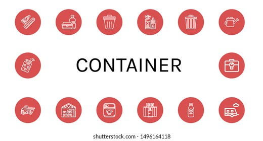 Set of container icons such as Glue, Plastic bottle, Trash bin, Lubricant, Trash, Watering can, Dump truck, Warehouse, Canned food, Freezer, Milk bottle, Trailer, Jar , container