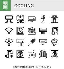 Set of cooling icons such as Air conditioner, Cold water, Freezer, Fan, Cooling system, Fans, Air conditioning, Hot water, Air blower, Cool, Heat , cooling