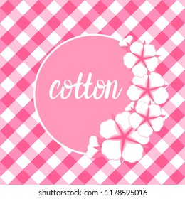 Set Cotton flower card with round frame. Flat style on cute pink vichy background. Vector illustration.