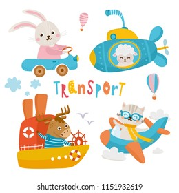 Set of cute childish illustrations of animals in transport. Hare drives the car, Deer swims on the ship, Sheep swims in the submarine and Cat flies on airplane.