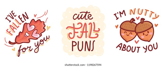Set of cute Fall Puns, play on words, wordplay, quibble illustration with cute characters and lettering text. Autumnal vector hand drawn cartoon art for greeting card, poster, banner, invitation