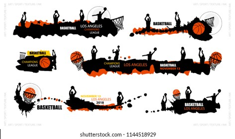 Set designs for basketball, abstract banners, brush, grunge style. Hand drawing, splash, basketball players, hoop. Sports backgrounds for your text.