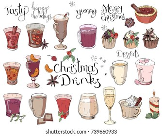 Set of different Christmas and winter drinks. Elements isolated on white for restaurant and cafe menu. Color, hand drawn. Calligraphy phrase Christmas Drinks.