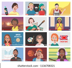 Set Of Different People On Internet Videos. Beauty Blogger. Gamers. Yoga Blogger. Cooking Blog. Music Covers. Travel Vlog. Science Nerdy Vlog. Artist Tutorials. Language Tutor. Vector Illustration.