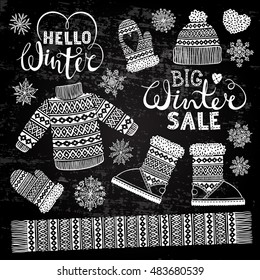 Set drawings knitted woolen clothing and footwear. Sweater, hat, mitten, boot, scarf, lettering. Winter sale shopping concept. Stylized drawing chalk on blackboard. Isolated vector illustration.